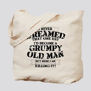 grumpy old man killing it Tote Bag
