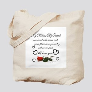 My Mother, My Friend Tote Bag