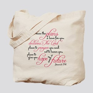 Jeremiah 29:11 - For I know the plans I h Tote Bag