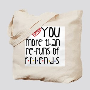 Love You More than Friends Tote Bag