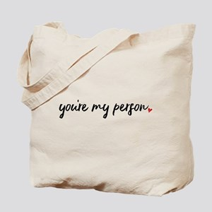 You're My Person Tote Bag