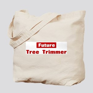 Future Tree Trimmer Tote Bag