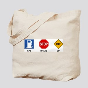 Gas Brake Dip 2 Tote Bag