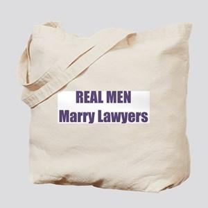 Real Men Marry Lawyers Tote Bag