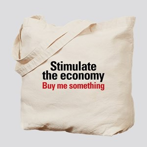 Stimulate The Economy Tote Bag