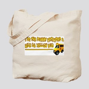 I Ride The Yellow Bus Tote Bag