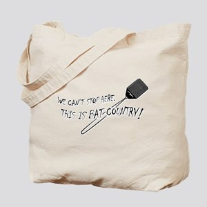 WE CAN'T STOP HERE, THIS IS BAT COUNTRY! Tote Bag