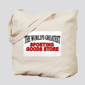 """The World's Greatest Sporting Goods Store"" Tote B"