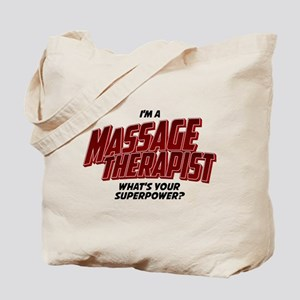 I'm A Massage Therapist What's Your Super Tote Bag