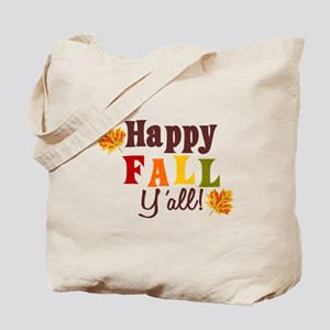 Happy Fall Yall! Tote Bag