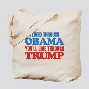 You'll Live Through Trump Tote Bag