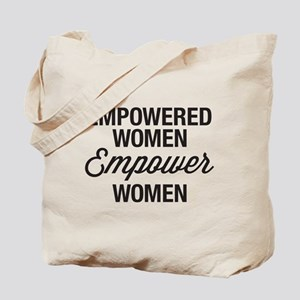Empowered Women Empower Women Tote Bag
