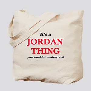 It's a Jordan thing, you wouldn't Tote Bag