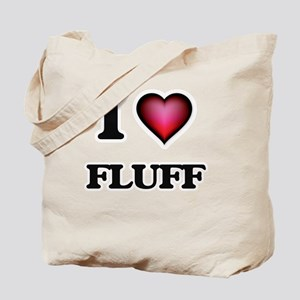 I love Fluff Tote Bag