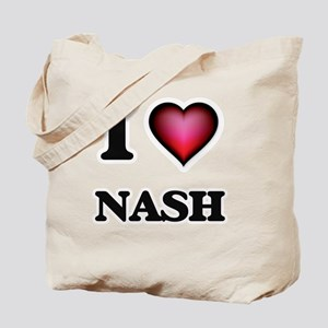 I love Nash Tote Bag