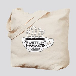 I Speak Friends Quotes Tote Bag