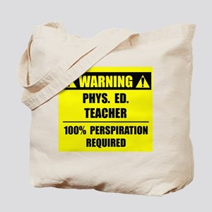 WARNING: P.E. Teacher Tote Bag