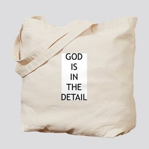 God is in the detail Tote Bag