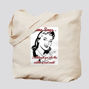 Middle of Next Week Tote Bag