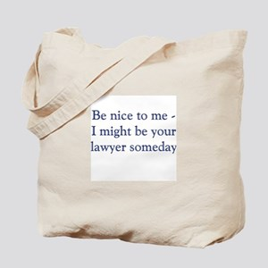 lawyer someday Tote Bag