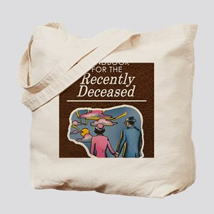 handbook-for-the-recently-deceased_13-5x1 Tote Bag