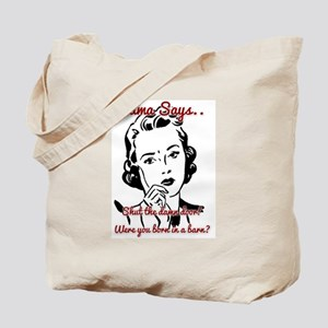 Born in a Barn Tote Bag