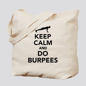 Keep calm and do burpees Tote Bag