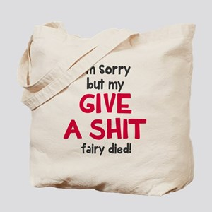 Give a shit fairy Tote Bag