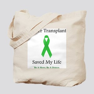 LiverTransplantSaved Tote Bag