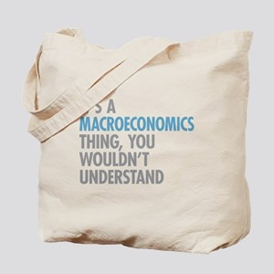 Macroeconomics Thing Tote Bag