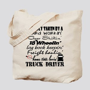 Proudly Taken by a Truck Driver Tote Bag