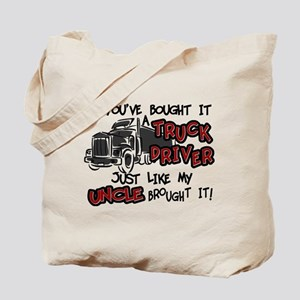 A Truck Driver Like My Uncle Tote Bag