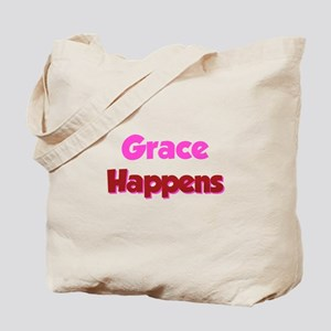 Grace Happens Tote Bag