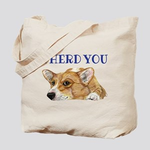 I Herd You Tote Bag