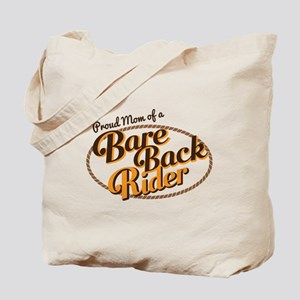 Proud Mom of a Bareback Rider Tote Bag