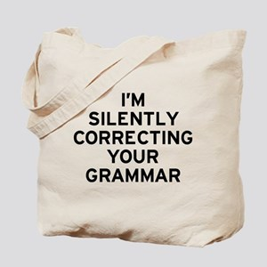 I'm Silently Grammar Tote Bag