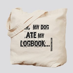 Sir, my dog ate my logbook. BLK LETT Tote Bag
