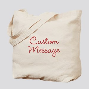 Simple Large Custom Script Message Tote Bag
