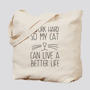 9e79e4a1a4 Canvas Tote Bags. I work hard so my cat can live a better life Tote