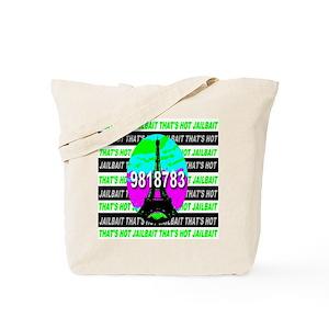 That's Hot Jailbait Prison St Tote Bag