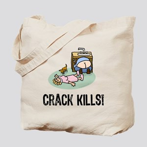 Crack kills! funny Tote Bag