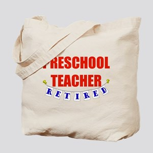 Retired Preschool Teacher Tote Bag