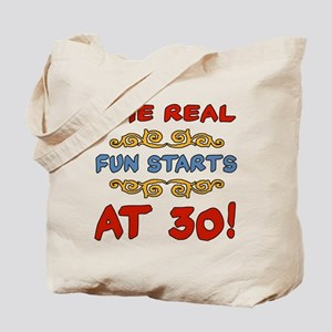 Real Fun 30th Birthday Tote Bag