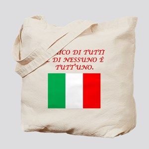 Italian Proverb Friend To All Tote Bag