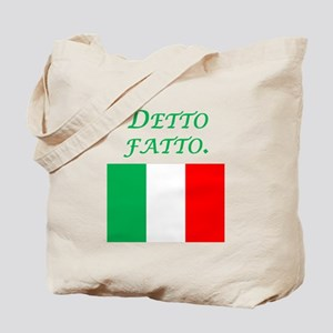 Italian Proverb Done Tote Bag