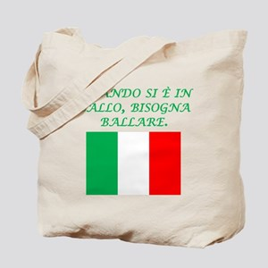 Italian Proverb Penny Pound Tote Bag