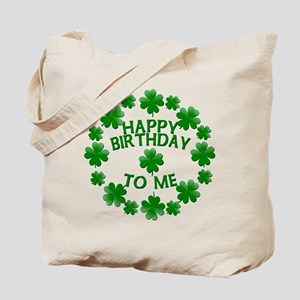 Shamrocks Happy Birthday to Me Tote Bag