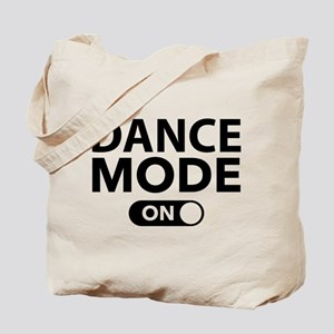 Dance Mode On Tote Bag