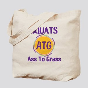 Ass To Grass Tote Bag