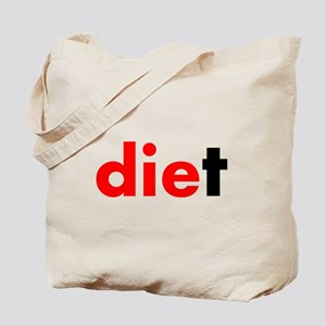 die diet Tote Bag